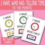 I Have Who Has Telling Time to the Minute Game