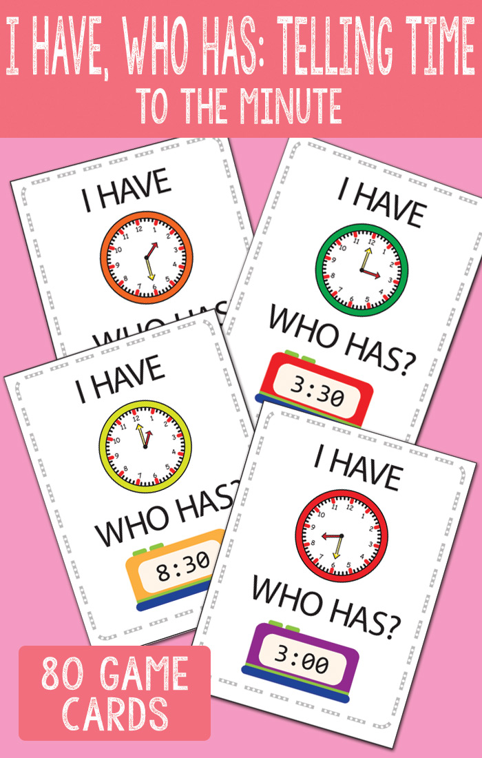 I Have Who Has Telling Time to The Minute Game Cards