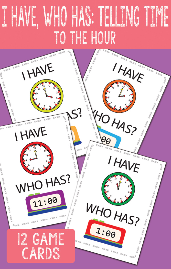 I Have Who Has to the Hour Printable Game