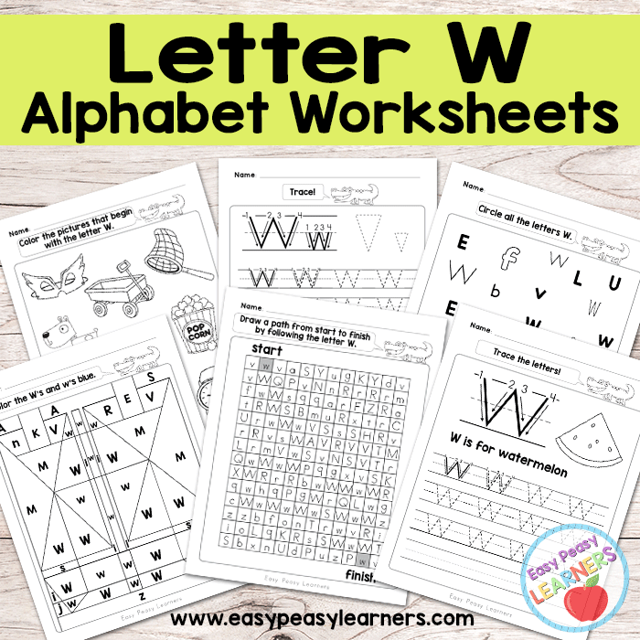 Alphabet Worksheets - Letter W