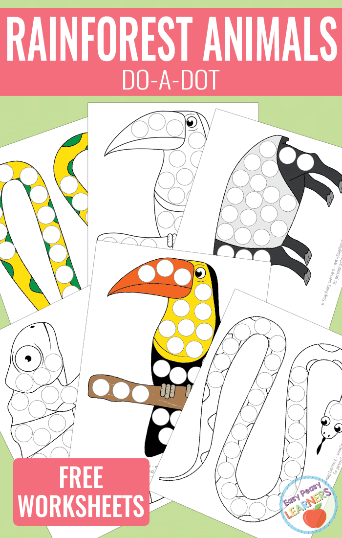 Lovely Rainforest Animals - Do a Dot Printables - python, toucan, chameleon and tapir