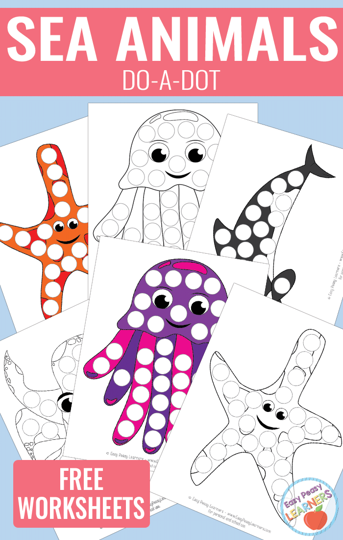 Lovely Sea Animals - Do a Dot Printables - starfish, killer whale, octopus and jellyfish