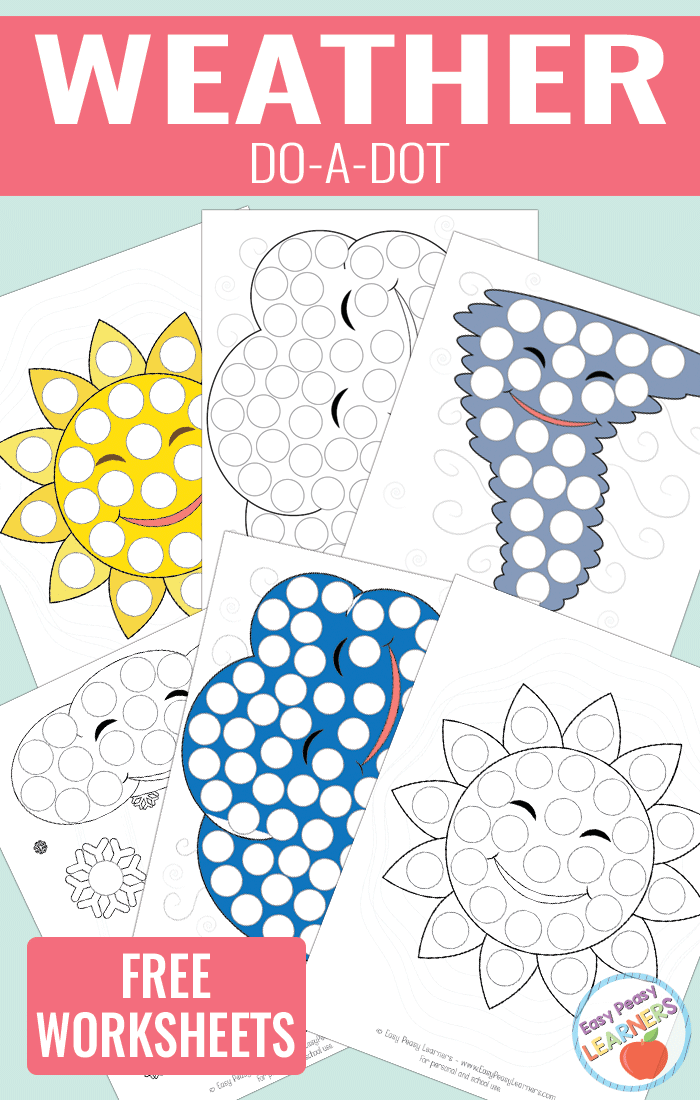 Lovely Weather Do a Dot Printables - sun, cloud, tornado and snow