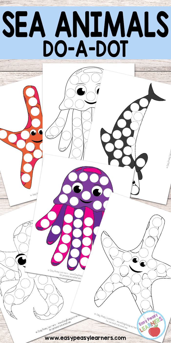 Sea Animals - Do a Dot Printables - starfish, killer whale, octopus and jellyfish