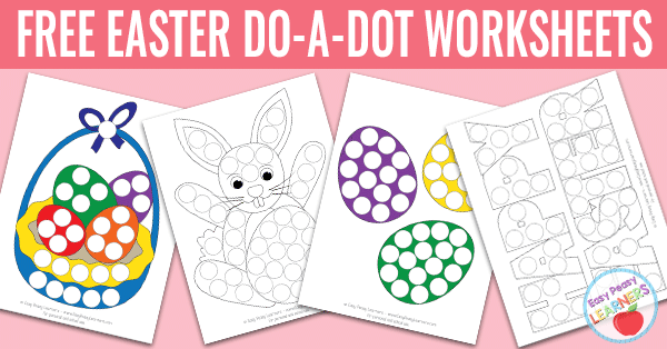 Free Easter Do a Dot Printables Easy Peasy Learners – Do a Dot Worksheets