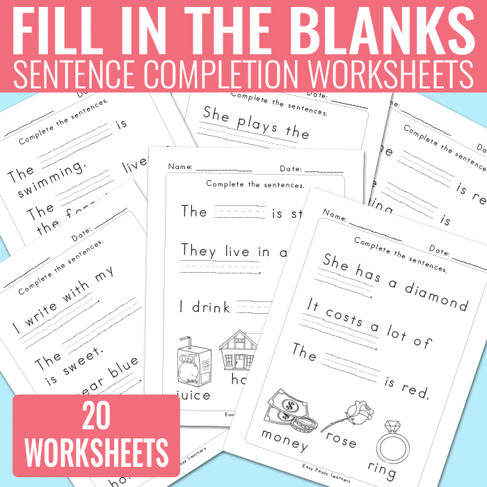 Fill In The Blanks Sentence Completion Worksheets Easy Peasy Learners