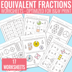 Equivalent Fractions Worksheets – Fractions Unit