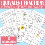 Equivalent Fractions Worksheets – Fractions Unit
