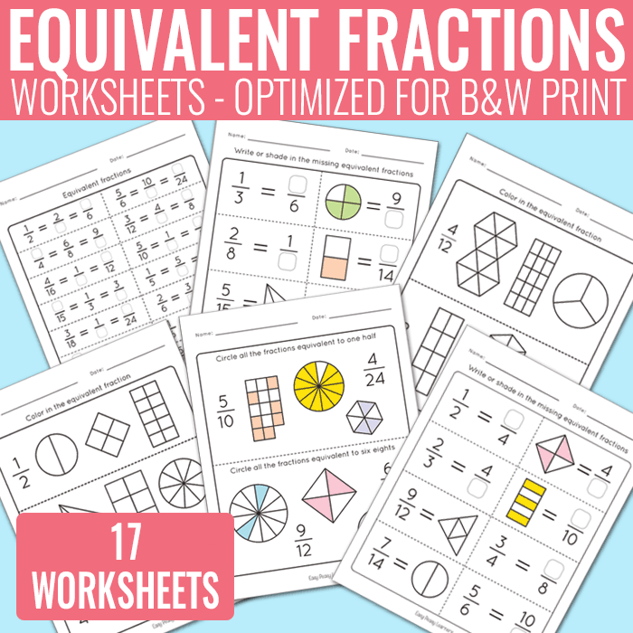 Equivalent Fractions Worksheets - Fractions Unit - Easy Peasy Learners