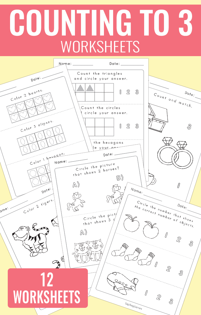 Counting To 3 Worksheets - Kindergarten Worksheets - Easy Peasy Learners