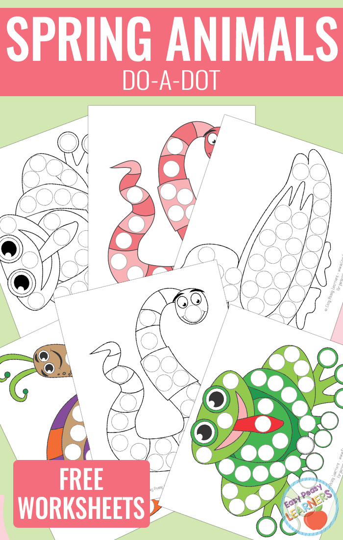Cute Spring Animals - Do a Dot Printables - frog, duck, worm and snail