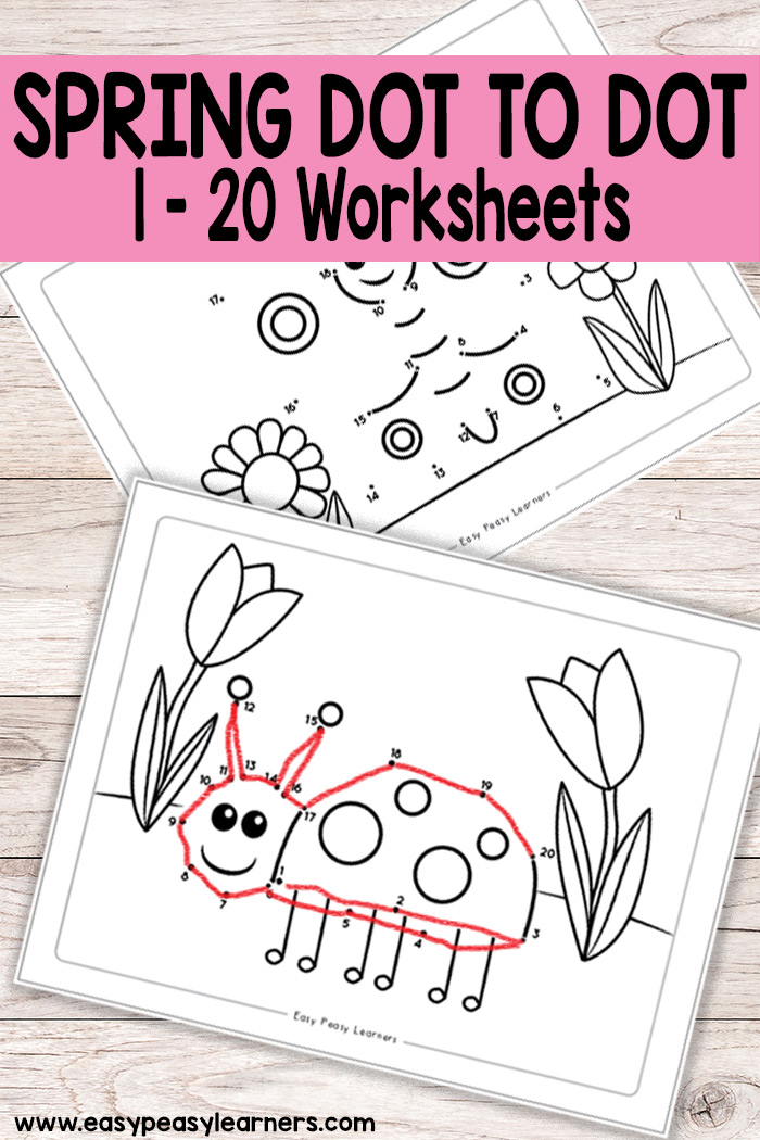 Spring Dot to Dot Worksheets - Easy Connect the Dots to practice numbers from 1 to 20
